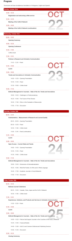 The Agenda of the SciELO 15 Year Conference.